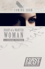 http://www.amazon.com/Diary-Wanted-Woman-Donnee-Patrese-ebook/dp/B00AXLARD6/ref=sr_1_1?ie=UTF8&qid=1384854056&sr=8-1&keywords=donnee+patrese